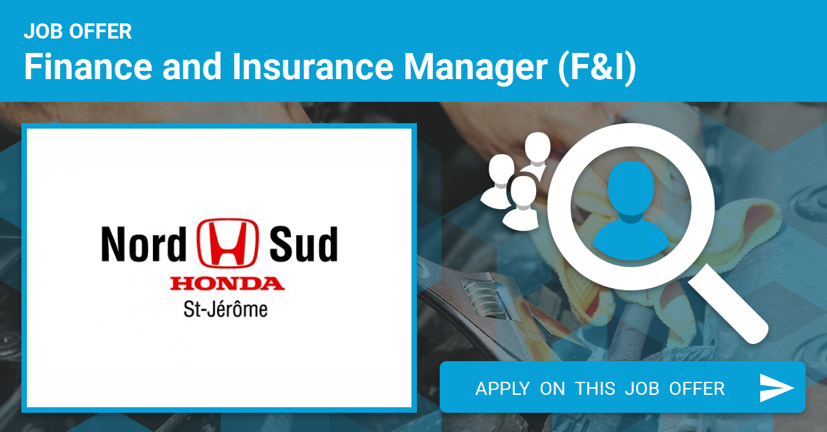 Nord Sud Honda >> Automotive Finance And Insurance Manager F I Job Offer In Saint