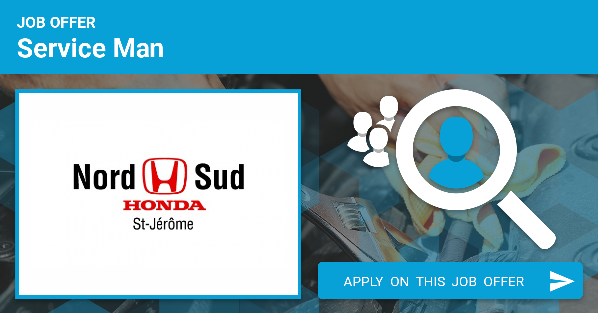 Nord Sud Honda >> Automotive Service Man Job Offer In Saint Jerome Canada