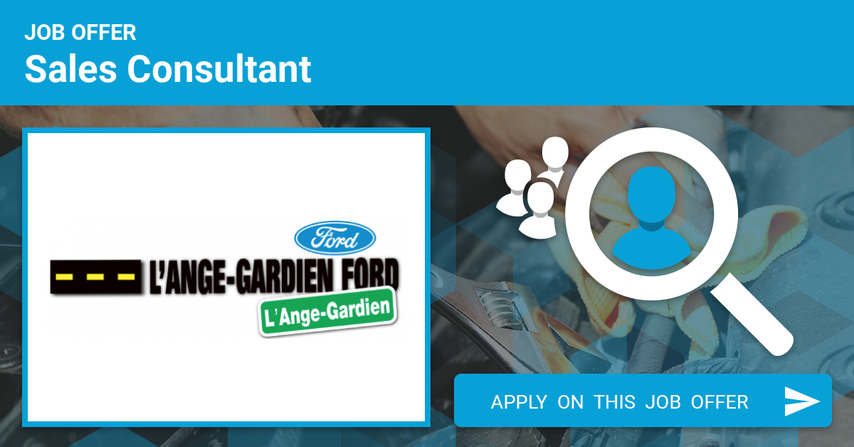 Ange Gardien Ford >> Automotive Car Salesman Job Offer In L Ange Gardien Canada